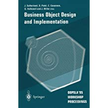 Business Object Design and Implementation: OOPSLA'95 Workshop Proceedings by D Patel (1997-05-29)