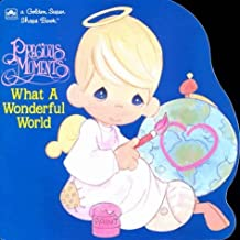 Precious Moments: What a Wonderful World (Golden Super Shape Book) by Golden Books (1997-11-24)