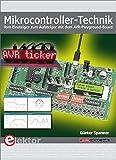 Mikrocontroller-Technik: Vom Einsteiger zum Aufsteiger mit dem AVR-Playground-Board