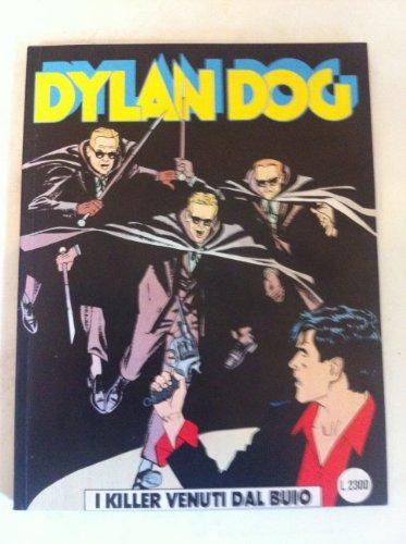 DYLAN DOG NUMERO 78 I KILLER VENUTI DAL BUIO SERGIO BONELLI EDITORE 1993 PRIMA EDIZIONE