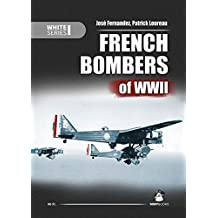 French Bombers of WWII (White)