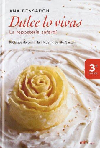 Descargar Libro Dulce lo vivas (MR Cocina) de Ana Bensadón