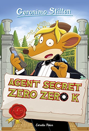 Agent secret Zero Zero K (GERONIMO STILTON. ELS GROCS Book 177) (Catalan Edition)