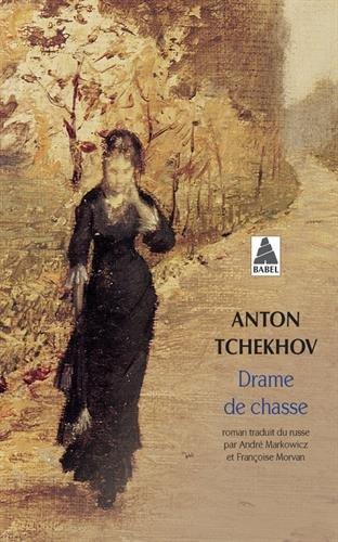 Drame de chasse par Anton Pavlovitch Tchekhov
