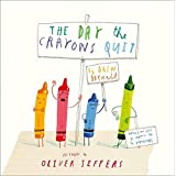 The Day The Crayons Quit: Oliver Jeffers