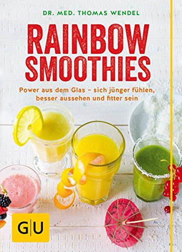 rainbow-smoothies-mit-krautern-und-gewurzen-zu-mehr-gesundheit-und-wohlbefinden-gu-diat-gesundheit