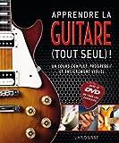 Apprendre la guitare (tout seul) ! - accompagné d'un DVD...