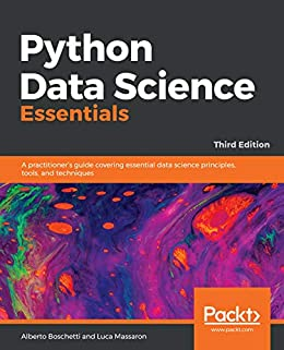 Python Data Science Essentials: A practitioner's guide