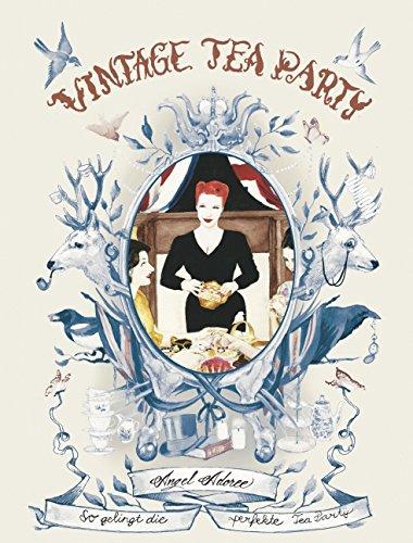 (Vintage Tea Party: So gelingt die perfekte Tea Party)