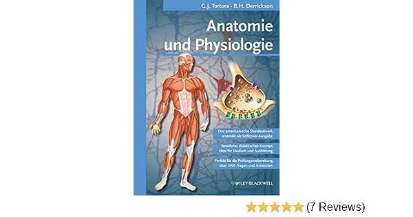 Anatomie und Physiologie: Amazon.de: Axel R. Pries, Gerard J ...