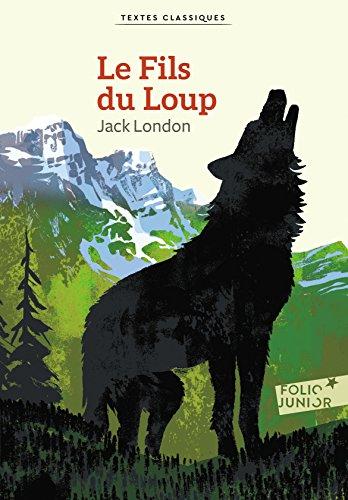 Le Fils du Loup par Jack London