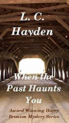When the Past Haunts You (Harry Bronson Mysteries Book 4)