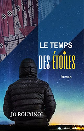 Le temps des étoiles par Jo Rouxinol