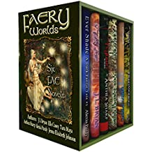 Faery Worlds: Six First-in-Series Urban Fantasy Novels