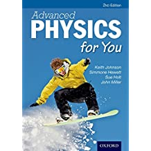 Advanced Physics For You (Advanced for You)