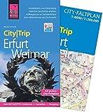 Reise Know-How CityTrip Erfurt und Weimar: Reiseführer mit Faltplan und kostenloser Web-App
