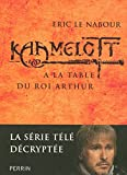 KAAMELOTT A LA TABLE DU ROI AR