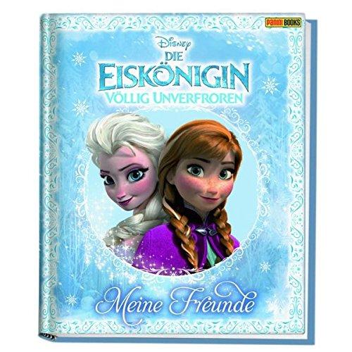 Disney Die Eiskönigin: Völlig unverfroren Freundebuch: Meine Freunde - Kindergartenfreundebuch
