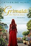 Catherine Aurel: Grimaldi - Der Fluch des Felsens