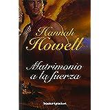 Matrimonio a la fuerza (Books4pocket) (Books4pocket romántica)