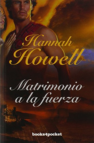 Matrimonio a la fuerza (Books4pocket) (Books4pocket romántica)