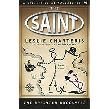 The Brighter Buccaneer (Saint 11) by Leslie Charteris (20-Jun-2013) Paperback
