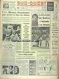 SUD OUEST [No 7263] du 02/01/1968 - LES SPORTS - RUGBY - BONIFACE A SUCCOMBE A SES BLESSURES - MEYER - CRAUST - GARNUNG - MARQUESUZAA - USA - MESURES DRACONIENNES POUR ARRETER LA FUITE DES DOLLARS - UNE PAPETERIE RAVAGEE PAR UN VIOLENT INCENDIE A TOULOUSE - MISS SAINT-ETIENNE ELUE MISS FRANCE - CHRISTIANE LILLIO