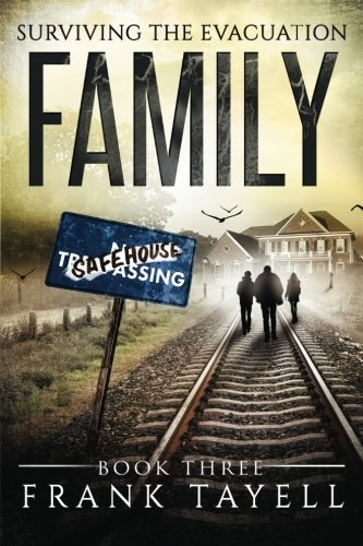 Surviving The Evacuation Book 3: Family: & Zombies vs The Living Dead: Volume 3 by Frank Tayell (2014-06-19)