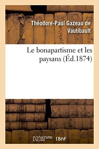 Le Bonapartisme et les Paysans