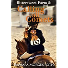 Bittersweet Farm 5: Calling All Comets (English Edition)