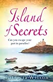 Island of Secrets: Escape to paradise with this compelling summer treat! (kindle edition)