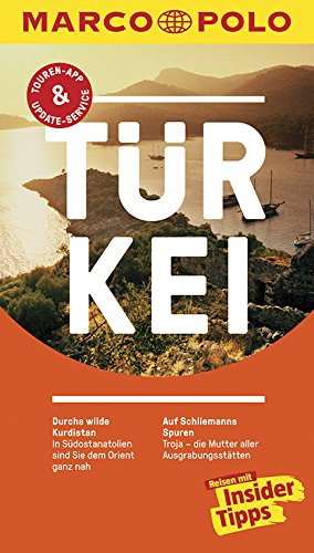 MARCO POLO Reiseführer Türkei: Reisen mit Insider-Tipps. Mit EXTRA Faltkarte & Reiseatlas