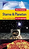 Sterne und Planeten - Natur-Entdecker: Wissen und Quiz-Spass mit Lösungsspiegel -