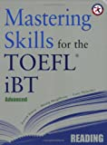 Mastering Skills for the TOEFL iBT, Advanced Reading