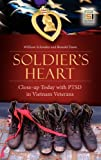 Best PTSD libri - Soldier's Heart: Close-up Today with PTSD in Vietnam Review