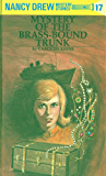 Nancy Drew 17: Mystery of the Brass-Bound Trunk (Nancy Drew Mysteries)