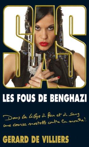 SAS 191 Les Fous de Benghazi par Gérard (de) Villiers