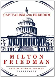 Capitalism and Freedom by Milton Friedman (2010-11-20)