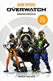Telecharger Livres Guide officiel Overwatch Introduction a l univers du jeu (PDF,EPUB,MOBI) gratuits en Francaise