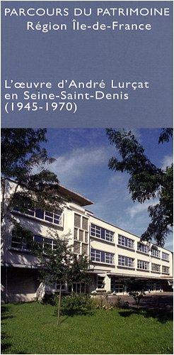 L'oeuvre d'André Lurçat en Seine-Saint-Denis (1945-1970)