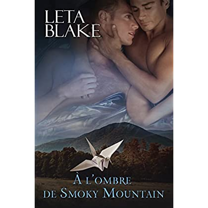 À l'ombre de Smoky Mountain Dreams (Homoromance)