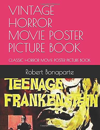 VINTAGE HORROR MOVIE POSTER PICTURE BOOK: CLASSIC  HORROR MOVIE POSTER PICTURE BOOK (Poster Movie Horror Classic)