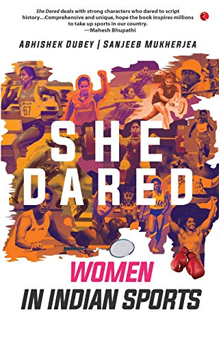 She Dared: Women in Indian Sports