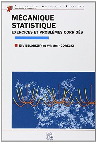 Mécanique statistique. Exercices et problèmes corrigés