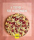 1 Teig ? 50 Kuchen (GU KüchenRatgeber)