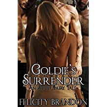 Goldie's Surrender: An Adult Fairy Tale (English Edition)