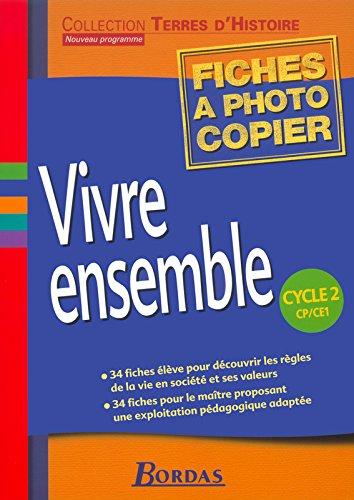 Vivre ensemble, cycle 2, CP-CE1 : Fiches à photocopier par Collectif