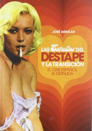 Las estrellas del destape y la transición: El cine español se desnuda