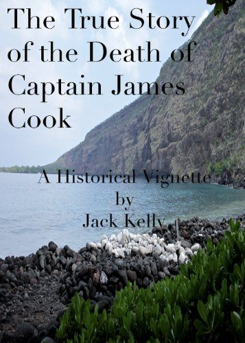 The True Story of the Death of Captain James Cook (Living in Paradise Book 1) (English Edition) -