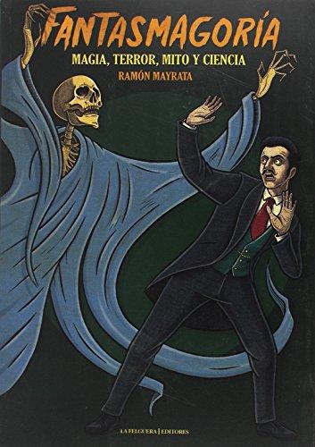 fantasmagoria-magia-terror-mito-y-ciencia-memorias-del-subsuelo